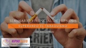 Seminario vivencial de Hipnosis: Superando el tabaquismo @ Hipnosalud | Las Condes | Región Metropolitana | Chile